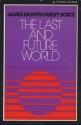 The last and future world