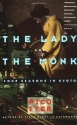 The Lady and the Monk: Four Seasons in ...