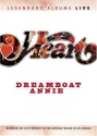 Heart: Dreamboat Annie Live