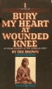 Bury My Heart at Wounded Knee: An India...