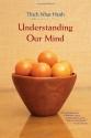 Understanding Our Mind: 50 Verses on Buddhist Psychology