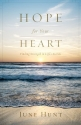 Hope for Your Heart: Finding Strength i...