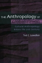 The Anthropology of Globalization: Cult...