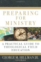 Preparing for Ministry: A Practical Gui...