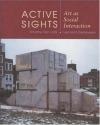 Active Sights: Art as Social Interaction