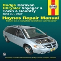 Dodge Caravan Chrysler Voyager & Town & Country: 2003 thru 2007 (Haynes Automotive Repair Manual)