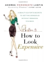 How to Look Expensive: A Beauty Editor'...