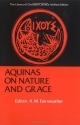 Aquinas on Nature and Grace: Selections from the Summa Theologica (Library of Christian Classics)