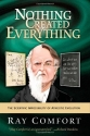 Nothing Created Everything: The Scientific Impossibility of Atheistic Evolution