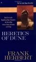 Heretics of Dune (Dune Chronicles, Book...