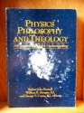 Physics, Philosophy and Theology: A Common Quest for Understanding