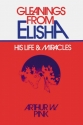 Gleanings from Elisha: His Life and Miracles