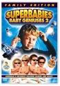 Superbabies - Baby Geniuses 2