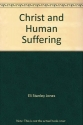 Christ and Human Suffering