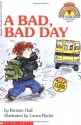 A Bad, Bad Day (My First Hello Reader!)