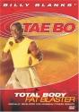 Billy Blanks' Tae Bo: Total Body Fat Blaster