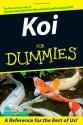 Koi For Dummies