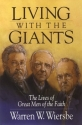 Living with the Giants: The Lives of Great Men of the Faith