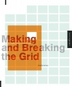 Making and Breaking the Grid: A Graphic...