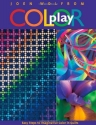 Color Play: Easy Steps to Imaginative Color in Quilts