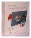 THE SHELL Five Hundred Million Years of Inspired Design