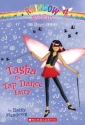 Dance Fairies #4: Tasha the Tap Dance F...