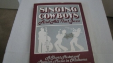 Singing Cowboys and All That Jazz: A Short History of Popular Music in Oklahoma