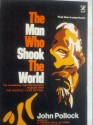 The Apostle: A Life of Paul (also titled: The Man Who Shook The World)