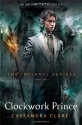 Clockwork Prince (The Infernal Devices)...