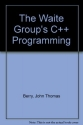 Waite Group's C + + Programming (The Waite Group)