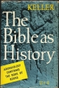 The Bible as History: A Confirmation of the Book of Books