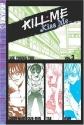 Kill Me, Kiss Me, Book 3