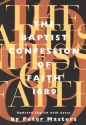 The Baptist Confession of Faith 1689: Or the Second London Confession with Scripture Proofs