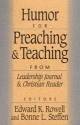 Humor for Preaching and Teaching: For Preachers, Teachers, and Writers