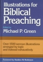 Illustrations for Biblical Preaching (Green)