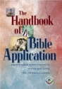 The Handbook of Bible Application (Life Application Reference Library)