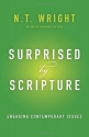 Surprised by Scripture: Engaging Contem...