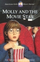 Molly and the Movie Star (American Girls Short Stories)