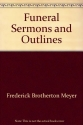 Funeral Sermons and Outlines