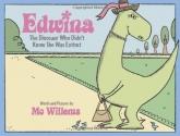 Edwina, The Dinosaur Who Didn't Know Sh...