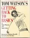 Tom Watson's Getting Back to Basics