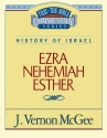 Ezra / Nehemiah / Esther (Thru the Bible)