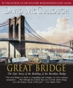 The Great Bridge: The Epic Story of the...