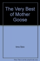 The Very Best of Mother Goose