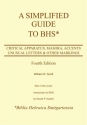 A Simplified Guide to Bhs: Critical Apparatus, Masora, Accents, Unusual Letters & Other Markings