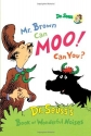 Mr. Brown Can Moo! Can You? Dr. Seuss's Book of Wonderful Noises (Kohl's Cares for Kids)