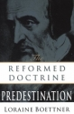 The Reformed Doctrine of Predestination