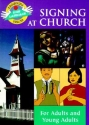 Signing at Church: For Adults and Young Adults (GP098) (Beginning Sign Language Series)