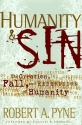 Humanity & Sin: The Creations, Fall and Redemption of Humanity (Swindoll Leadership Library)