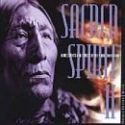 Sacred Spirit, Vol. 2: More Chants and Dances of the Native Americans